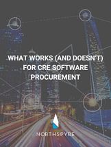 What Works (and Doesn't) for CRE Software Procurement
