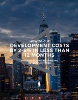 cut real estate development costs